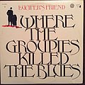 Lucifer's Friend - ...Where the Groupies Killed the Blues (1975 reissue) Tape / Vinyl / CD / Recording etc