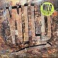 Wild - Tape / Vinyl / CD / Recording etc - Wild - Wild 1 (Promo Copy)
