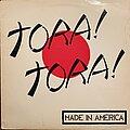 Tora! Tora! - Tape / Vinyl / CD / Recording etc - Tora! Tora! - Made in America