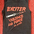 Exciter - TShirt or Longsleeve - Exciter -Violence and Force- Shirt