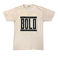 Original late 80's BOLD limited run with Revstar backprint TShirt or Longsleeve
