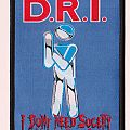 D.R.I  I dont need society woven patch MISSPRINT!!