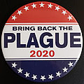 Cattle Decapitation - Bring Back the Plague Campaign Button