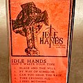 "Idle Hands - Tape / Vinyl / CD / Recording etc - Idle Hands - ""Don't Waste Your Time"" Tape"