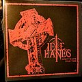 "Idle Hands - Tape / Vinyl / CD / Recording etc - Idle Hands - ""Don't Waste Your Time II"" Single"