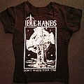 Idle Hands - TShirt or Longsleeve - Idle Hands - Shirt