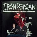 Iron Reagan The Tyranny Of Will Sighned Booklet Other Collectable
