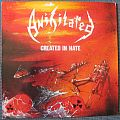 Anihilated - Created in Hate LP Tape / Vinyl / CD / Recording etc