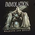 "T Shirt Immolation - "" Majesty and Decay """