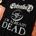 Entombed - I'm already dead TShirt or Longsleeve