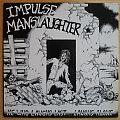 Impulse Manslaughter He who laughs last...LP