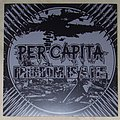Per Capita / Freedom Is A Lie split LP 2013 Tape / Vinyl / CD / Recording etc