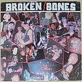 Broken Bones - Never say die EP 1986