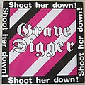 Grave Digger - Shoot her down EP 1984 Tape / Vinyl / CD / Recording etc
