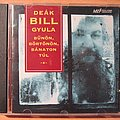 Deák Bill Gyula - Tape / Vinyl / CD / Recording etc - Deák Bill Gyula - Bűnön börtönön bánaton túl = After sin prison and...