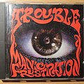 Trouble - Tape / Vinyl / CD / Recording etc - TROUBLE - Manic frustration signed CD 1992