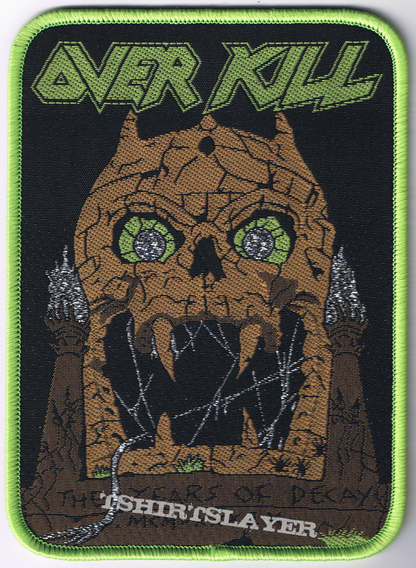 Overkill - The Years Of Decay woven Patch