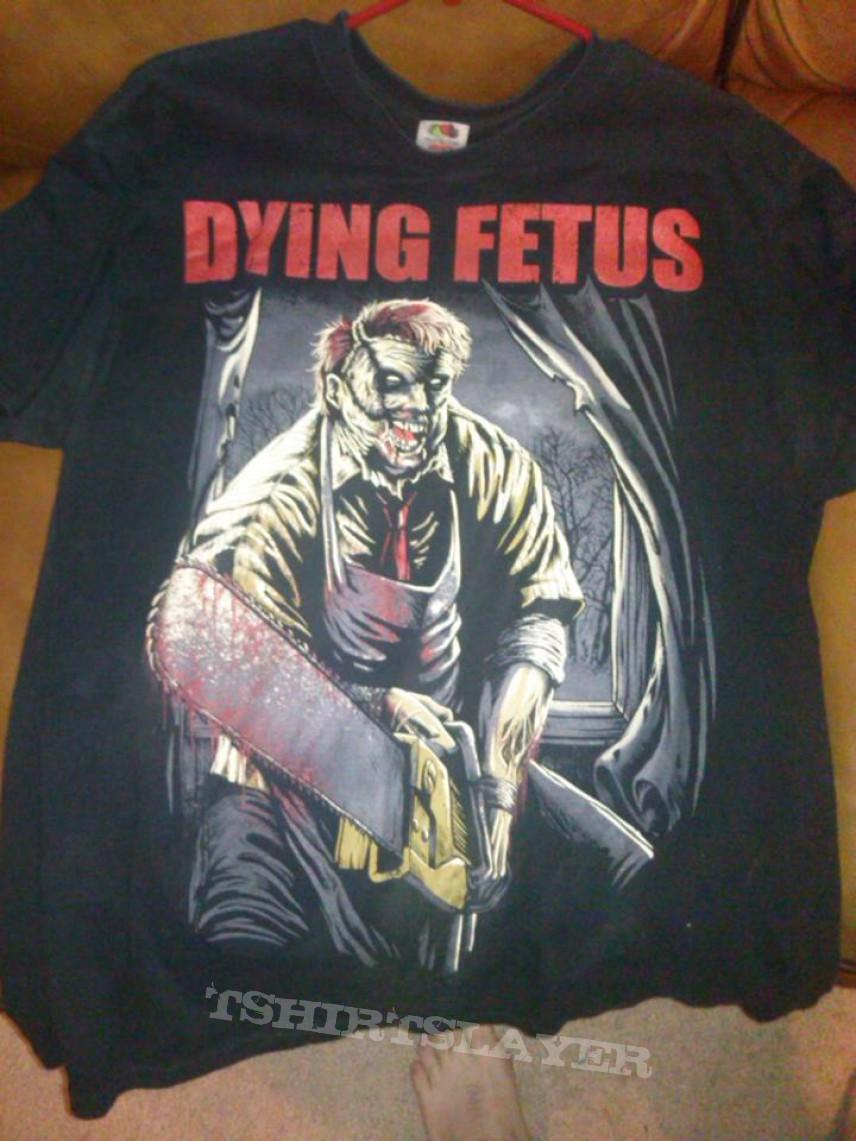 Dying fetus leatherface shirt