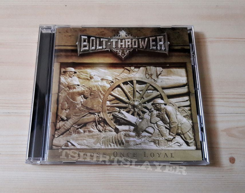 Bolt  Thrower -Those Once Loyal
