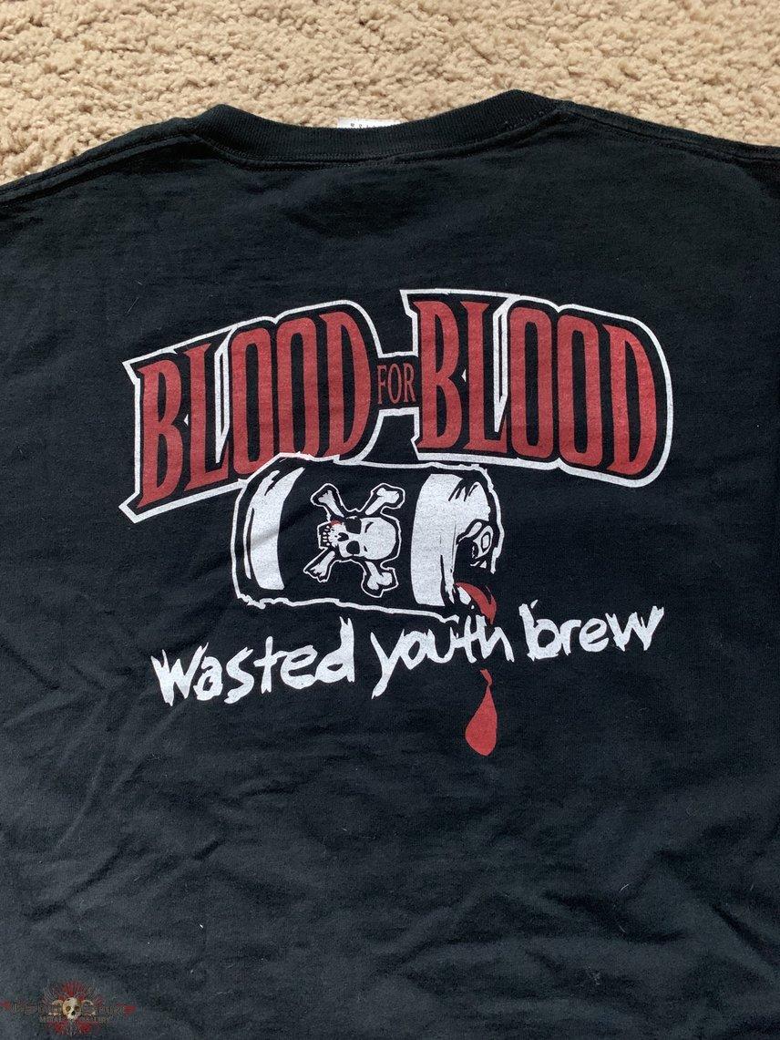 "Blood For Blood ""Wasted Youth..."" OG"
