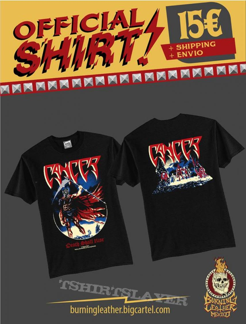 Cancer - Death Shall Rise Official Tshirt