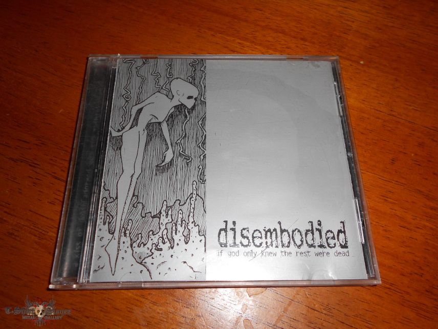 Disembodied /  If God Only Knew The Rest Were Dead