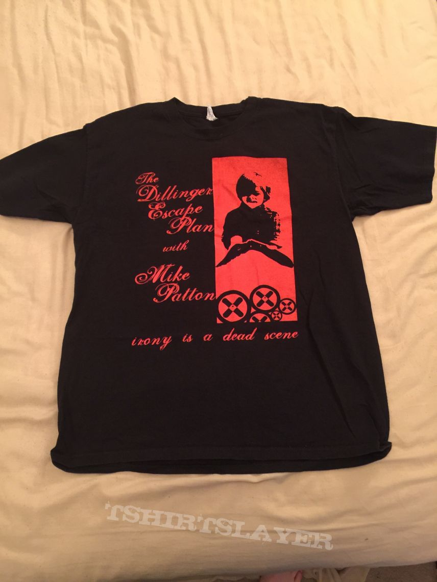 The Dillinger Escape Plan With Mike Patton Irony Is A Dead Scene Shirt
