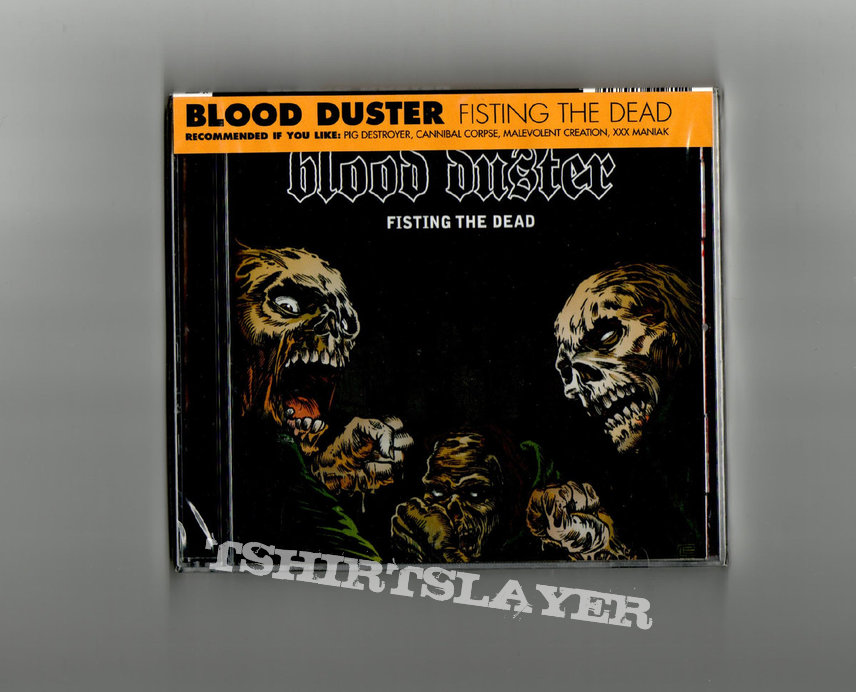 Blood Duster – Fisting The Dead (2008)