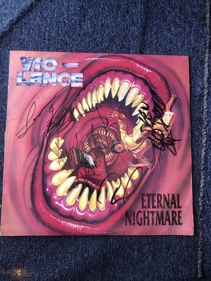 Vio-lence Eternal Nightmare LP (Signed)