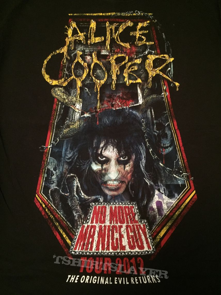 Alice Cooper - No More Mr. Nice Guy 2012 tour shirt ...