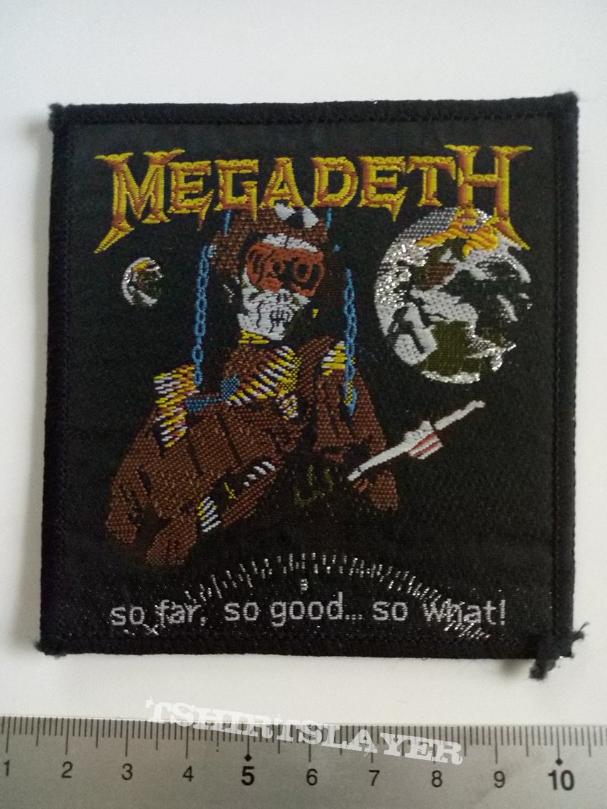 Megadeth 1989 vintage patch 44 so far, so good.... so what