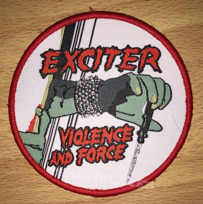 Exciter Violence And Force Woven Patch