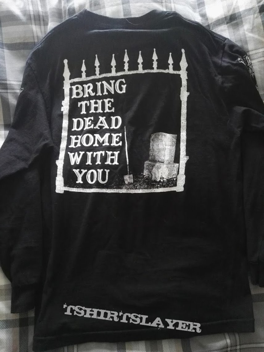 Haunt 'Bring the dead home with you' Longsleeve