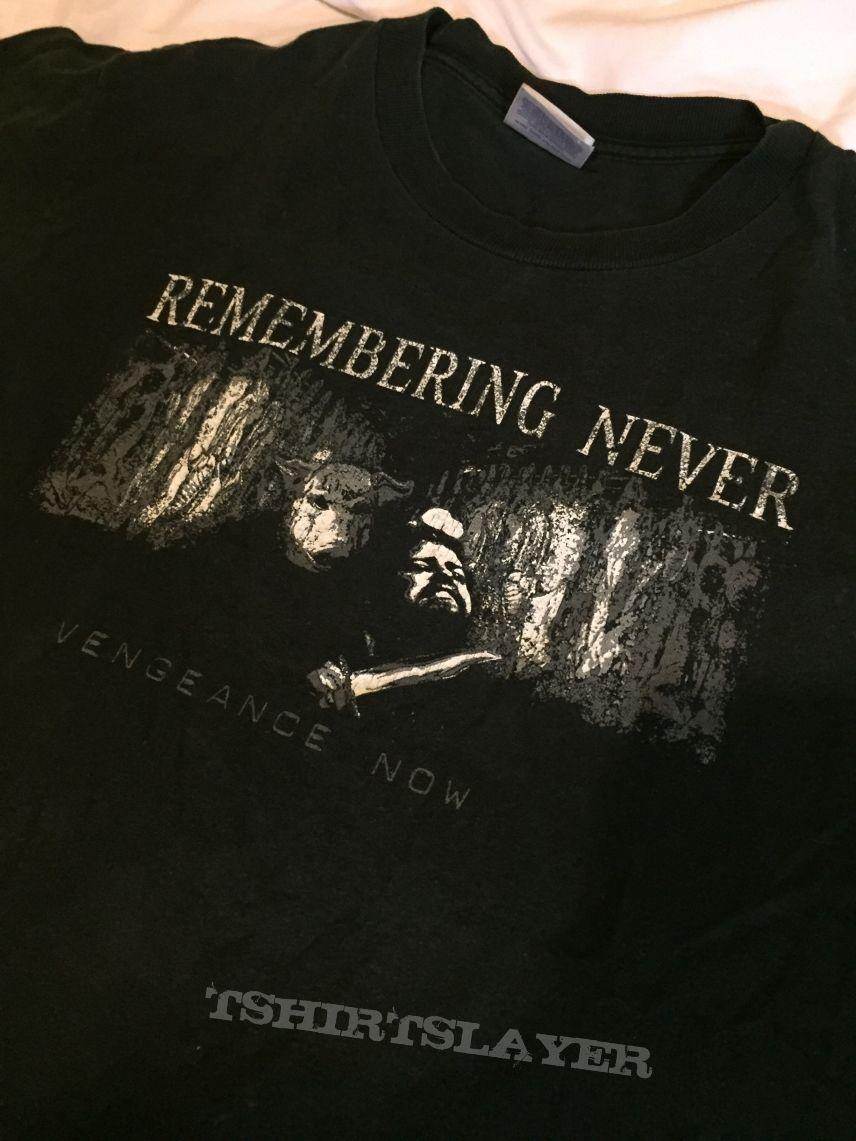 Remembering Never shirt