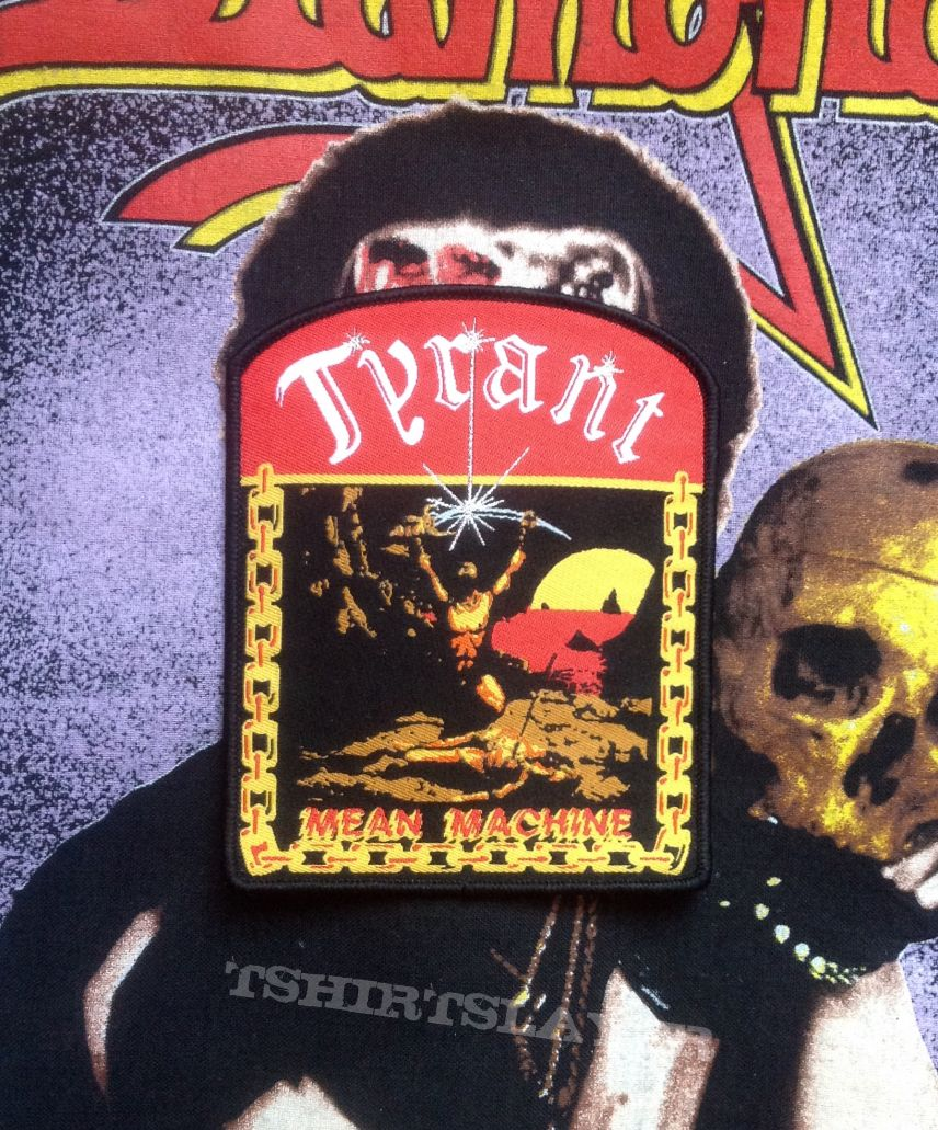 Tyrant- Mean Machine Woven Patch