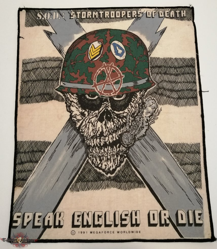 1991 - S.O.D. - Speak English Or Die - Backpatch