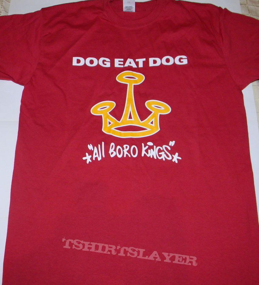 Dog Eat Dog - All boro kings - Tshirt