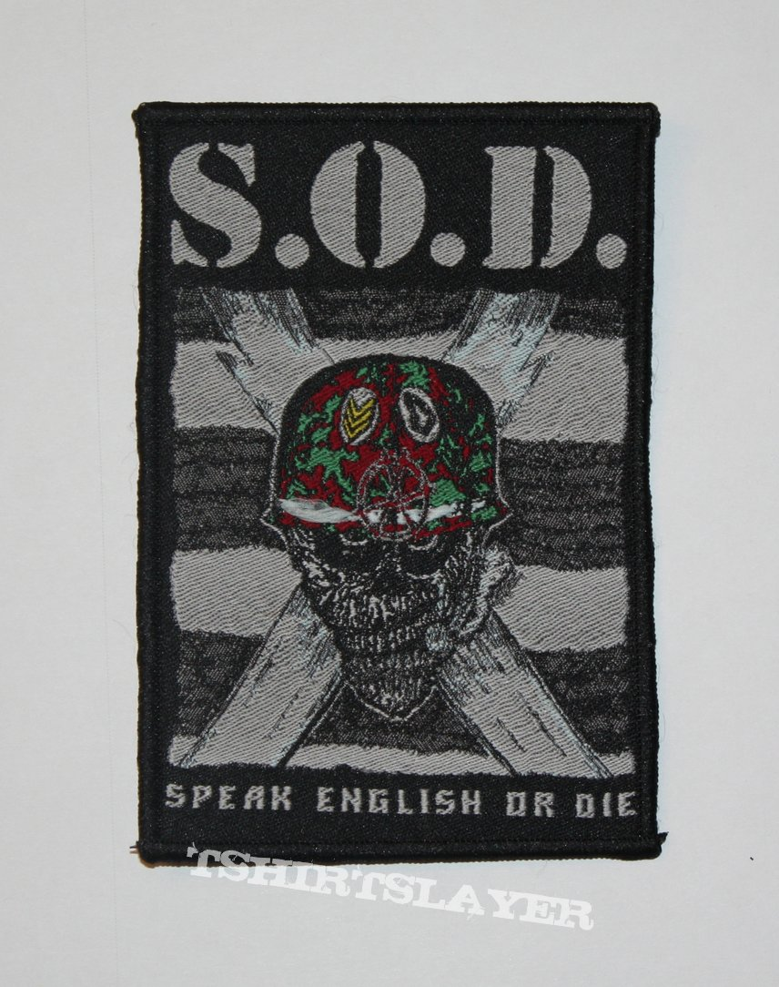 S.O.D. - Speak English or Die Woven patch