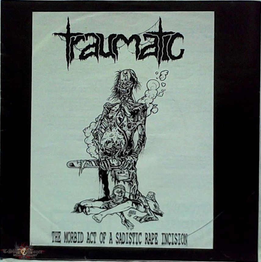 """TRAUMATIC - The morbid Act of a sadistic Rape Incision (7"""")"""