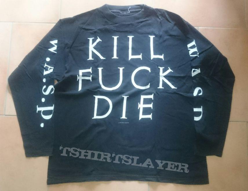 Kill Fuck Die Tour Longsleeve