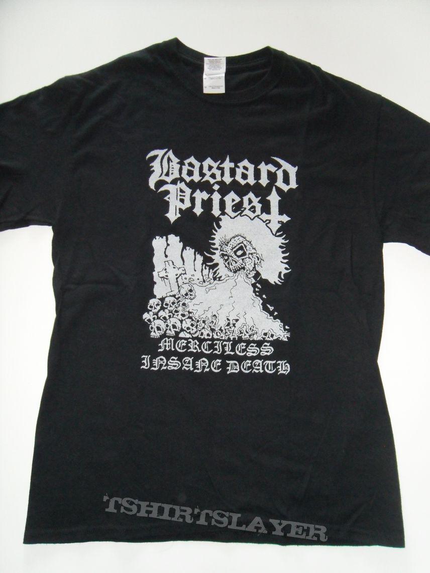 Bastard Priest- Merciless Insane Death