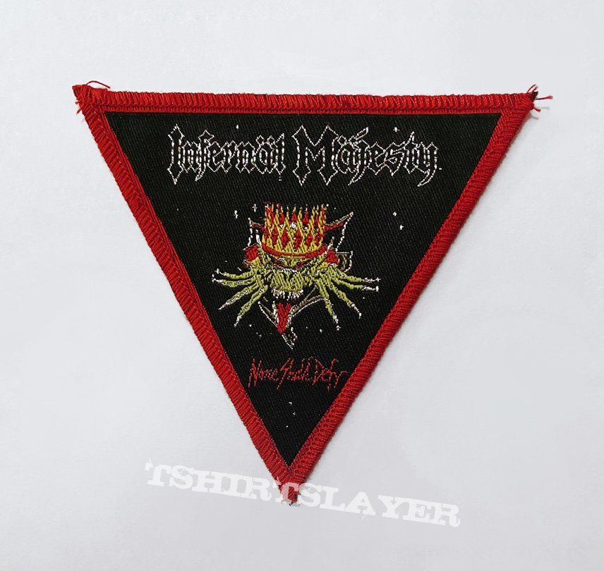 Infernal Majesty - None Shall Defy Triangle Patch (Red Border)