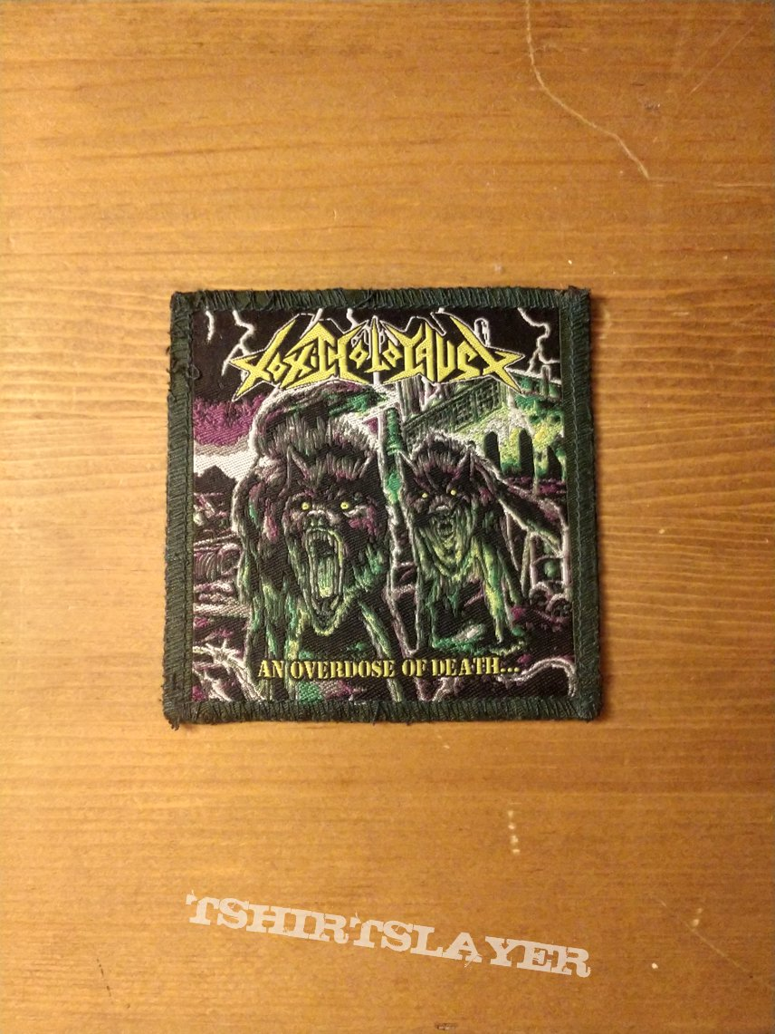 Toxic Holocaust - An Overdose of Death (Patch)