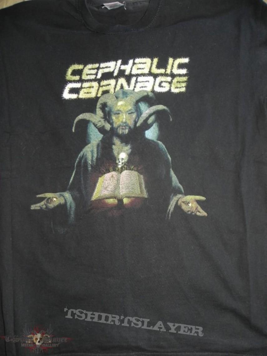 TShirt or Longsleeve - Cephalic Carnage