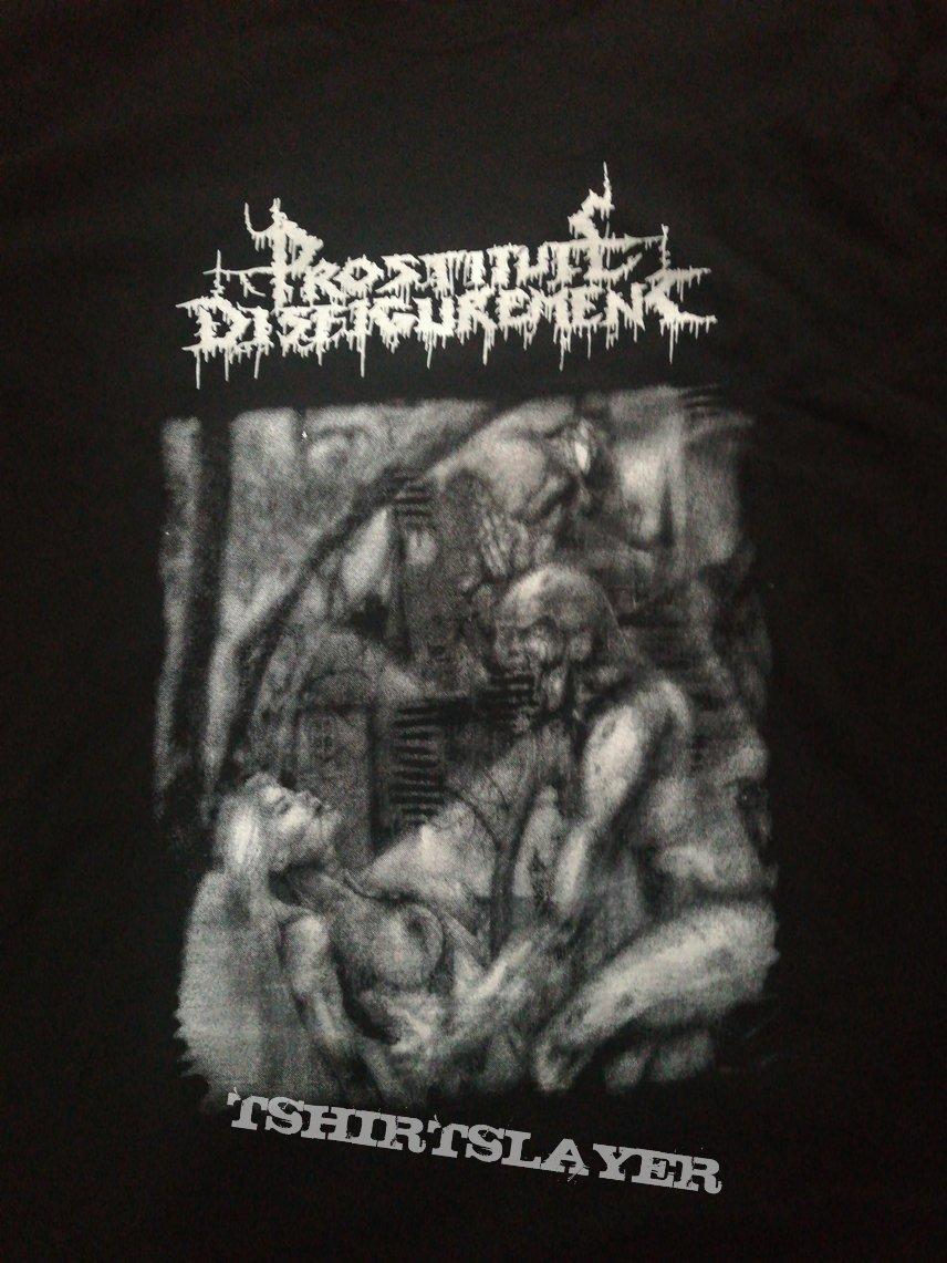 Prostitute disfigurement t shirt