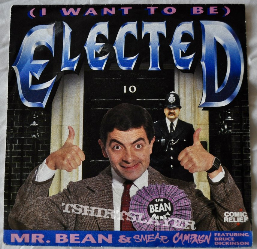 "Mr. Bean & Smear Campaign Featuring Bruce Dickinson ‎– (I Want To Be) Elected 7"" Vinyl"