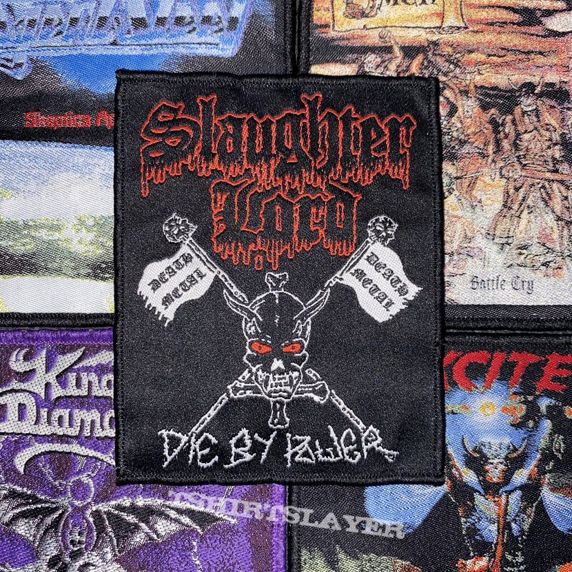 Slaughter Lord - Die By Power Woven Patch