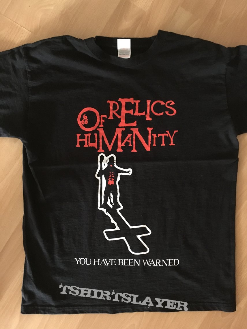 Relics of Humanity - You have been warned 2014