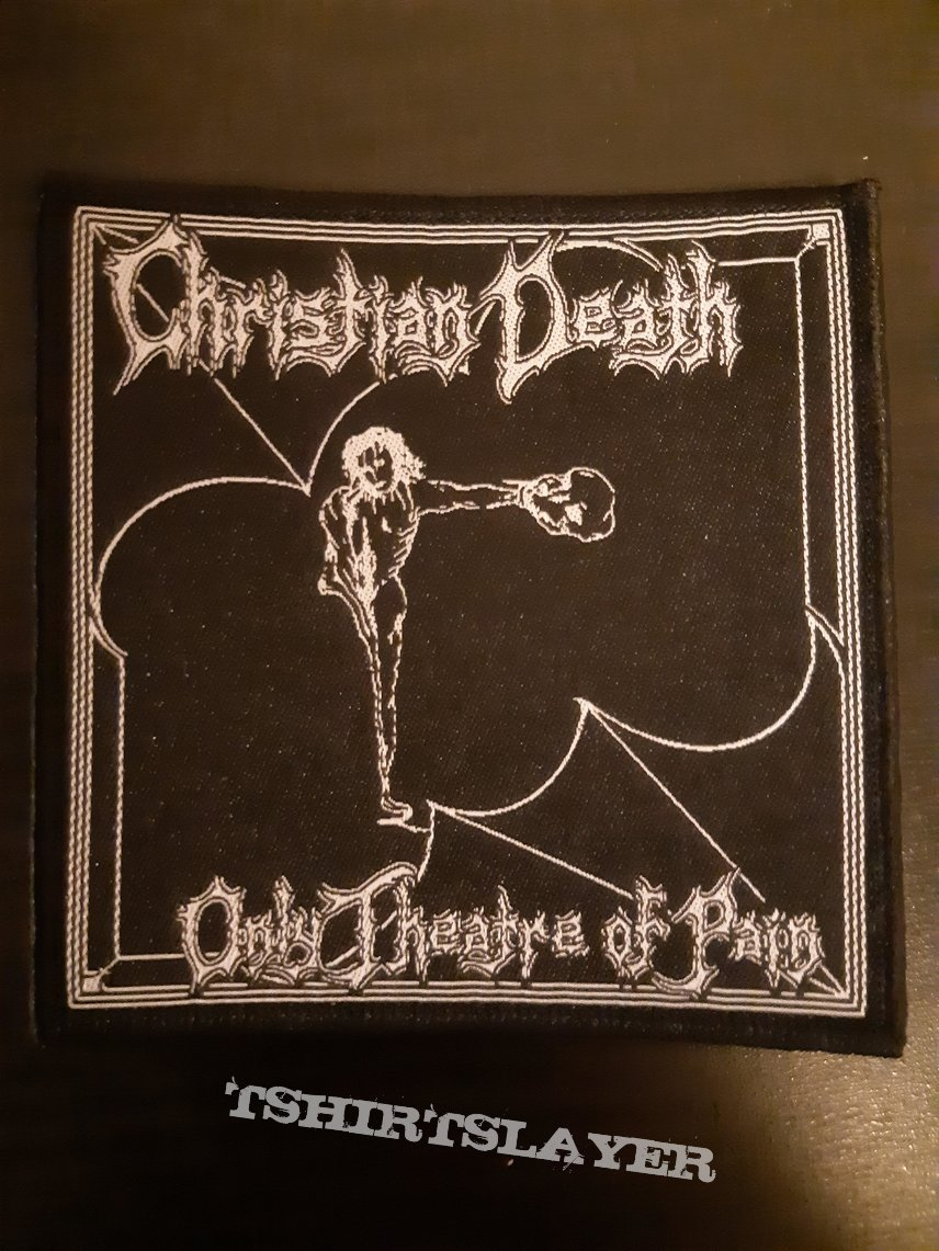 Christian Death - only theatre of pain patch
