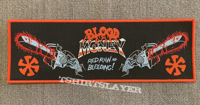 Blood Money - Red, Raw and Bleeding! Official Woven Superstrip Patch